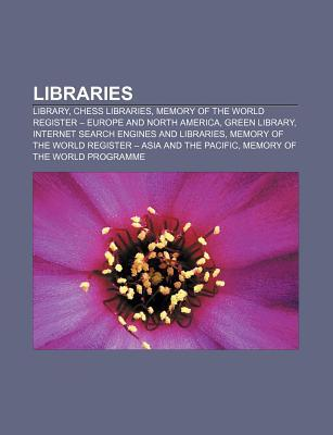 Libraries: Library, Chess Libraries, Memory of the World Register - Europe and North America, Green Library