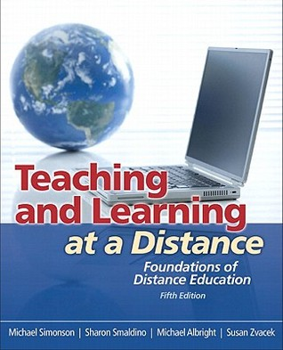 Teaching and Learning at a Distance: Foundations of Distance Education