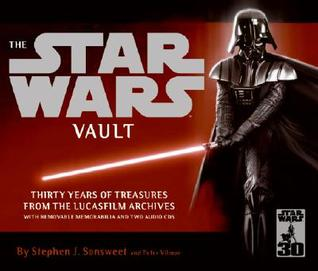 The Star Wars Vault by Stephen J. Sansweet