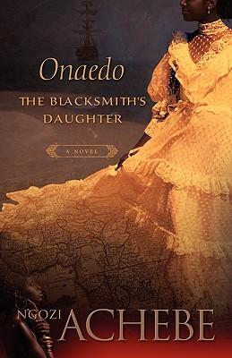 Onaedo: The Blacksmith's Daughter