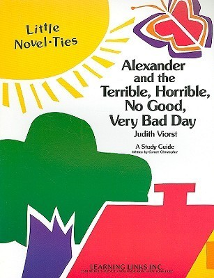 Alexander and the Terrible, Horrible, No Good, Very Bad Day: Little Novel-Ties