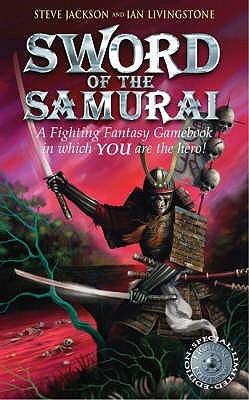Sword of the Samurai (Fighting Fantasy #20)