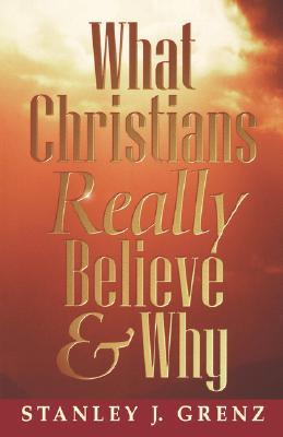 What Christians Really Believe & Why (ePUB)