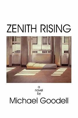 Zenith Rising by Michael Goodell