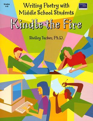 kindle-the-fire-writing-poetry-with-middle-school-students