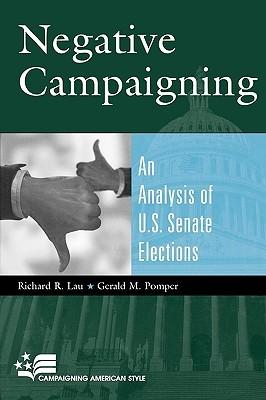 Negative Campaigning: An Analysis of U.S. Senate Elections