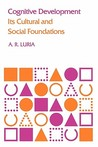 Cognitive Development: Its Cultural and Social Foundations