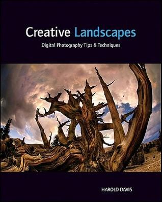 Creative Landscapes: Digital Photography Tips & Techniques