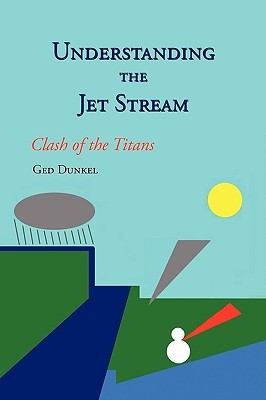 Understanding the Jet Stream: Clash of the Titans