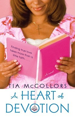 A Heart of Devotion by Tia McCollors