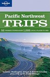 Pacific Northwest Trips