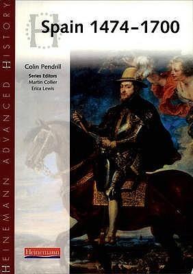 Heinemann Advanced History: Spain 1474 1700