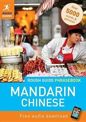 mandarin phrasebook a rough guide phrasebook by rough guides rh goodreads com Rough Guide vs Lonely Planet Rough Geodes Guides