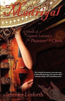 madrigal-a-novel-of-gaston-leroux-s-the-phantom-of-the-opera