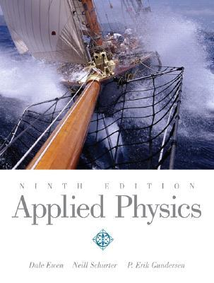 Applied physics by neill schurter, p. Erik gundersen, dale ewen.