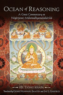 Ocean of Reasoning: A Great Commentary on N=ag=arjuna's Mūlamadhyamakak=arik=a