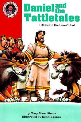 Daniel and the Tattletales: Daniel 6: Daniel in the Lions' Den