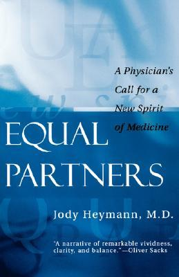 equal-partners-a-physician-s-call-for-a-new-spirit-of-medicine