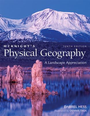 McKnight's Physical Geography: A Landscape Appreciation [With Access Code]