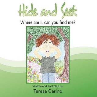 Hide and Seek: Where Am I, Can You Find Me?