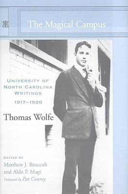 The Magical Campus: University of North Carolina Writings, 1917-1920