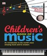 Children's Book of Music [With CD (Audio)]
