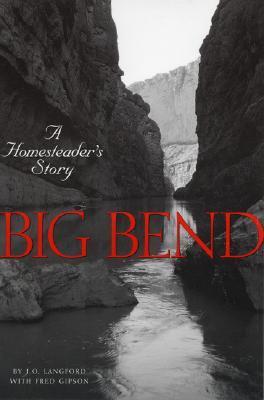 Big Bend by J.O. Langford