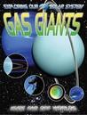Gas Giants: Huge Far Off Worlds