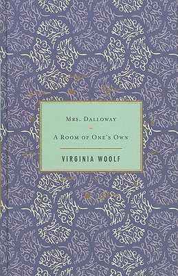 Ebook Mrs. Dalloway / A Room of One's Own by Virginia Woolf TXT!