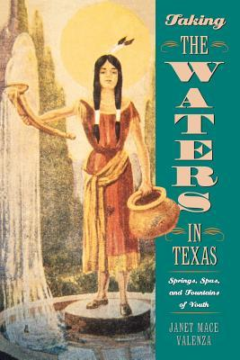 Taking the Waters in Texas by Janet Mace Valenza