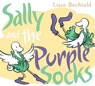 Sally and the Purple Socks by Lisze Bechtold