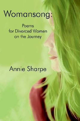 Womansong: Poems for Divorced Women on the Journey