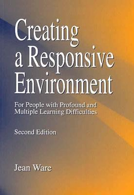 Creating a Responsive Environment for People with Profound an... by Jane Ware