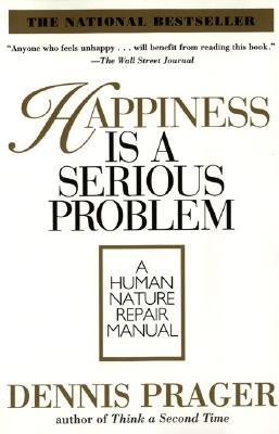 Happiness is a serious problem a human nature repair manual by 96888 fandeluxe PDF