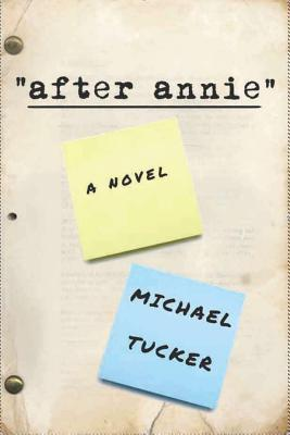 After Annie by Michael Tucker