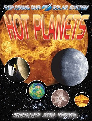Hot Planets: Mercury and Venus