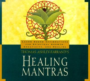 Healing Mantras: Learn Sound Affirmations for Spiritual Growth, Creativity, and Healing (Audiobook)