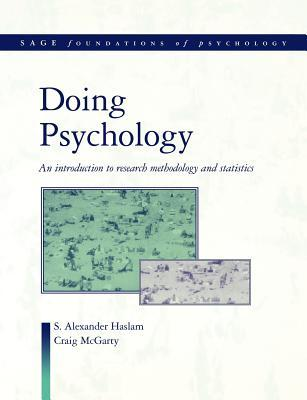 Doing Psychology: An Introduction to Research Methodology and Statistics