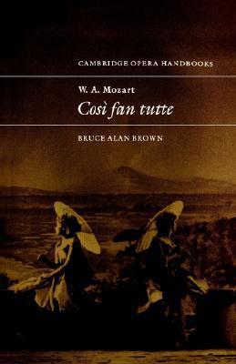 W. A. Mozart: Cos Fan Tutte