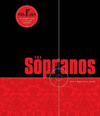 The Sopranos: The Complete Book - An Inside Look at All Six Seasons
