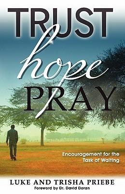 Trust, Hope, Pray