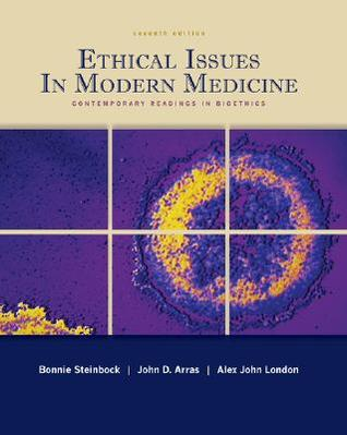 Ethical Issues in Modern Medicine by Bonnie Steinbock