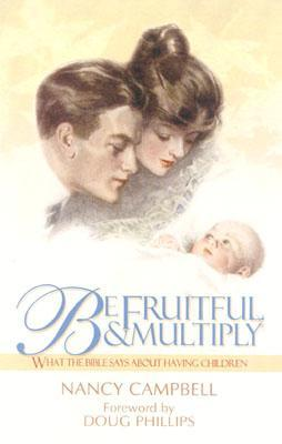 Be Fruitful and Multiply: What the Bible Says about Having Children