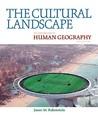 The Cultural Landscape by James M. Rubenstein