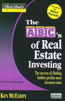 Rich Dad's Advisors: ABC Real Estate Investing