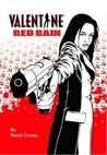 Valentine: Red Rain
