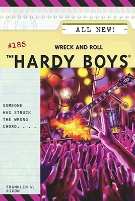 Wreck and Roll (Hardy Boys, #185)