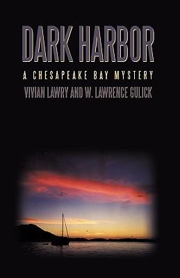 Dark Harbor by Vivian Lawry