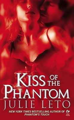 Kiss of the Phantom by Julie Leto
