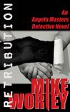 Retribution(An Angela Masters Detective Novel)